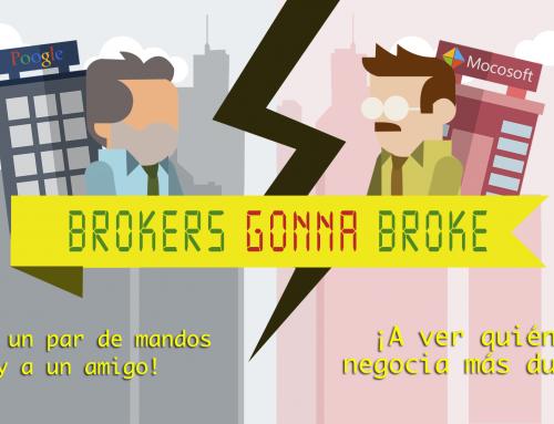 Brokers Gonna Broke