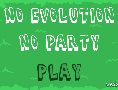 No evolution, no party