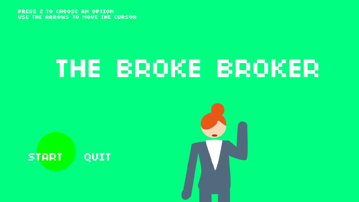 The Broke Broker Frame 1